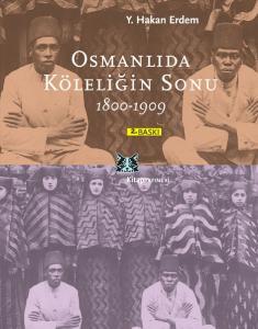 Osmanlıda Köleliğin Sonu