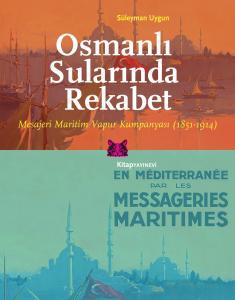 Osmanlı Sularında Rekabet