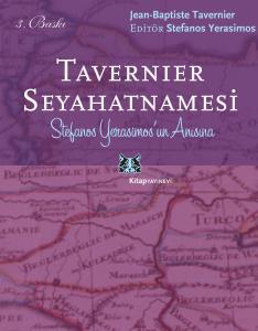 Tavernier Seyahatnamesi Stefanos Yerasimos Anısına