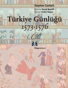 Türkiye Günlüğü 1.Cilt