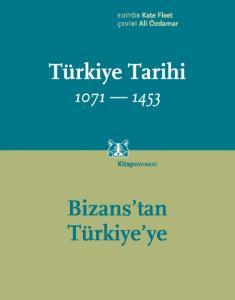 Türkiye Tarihi Cilt I 1071-1453