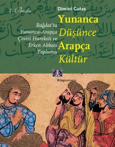 Yunanca Düşüne Arapça Kültür