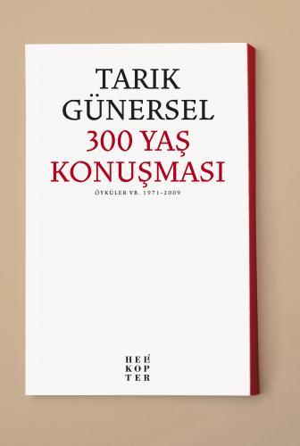 300 YAŞ KONUŞMASI