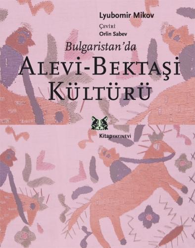 Bulgaristan'da Alevi Bektaşi Kültürü