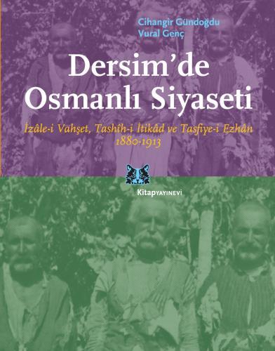 Dersim'de Osmanlı Siyaseti %25 indirimli