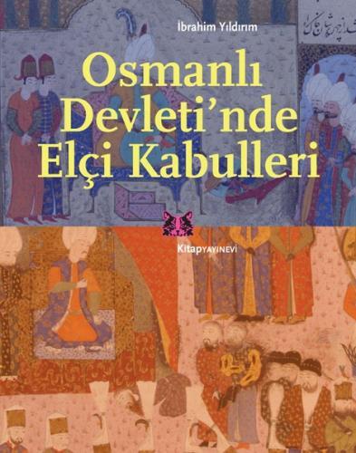 Osmanlı Devletinde Elçi Kabulleri
