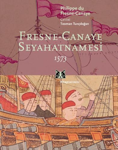 Fresne - Canaye Seyahatnamesi %35 indirimli