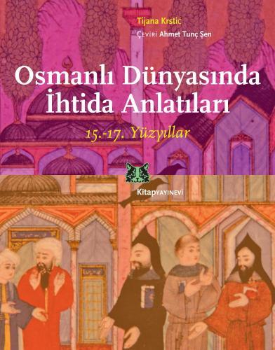 Osmanlı Dünyasında İhtida Anlatıları