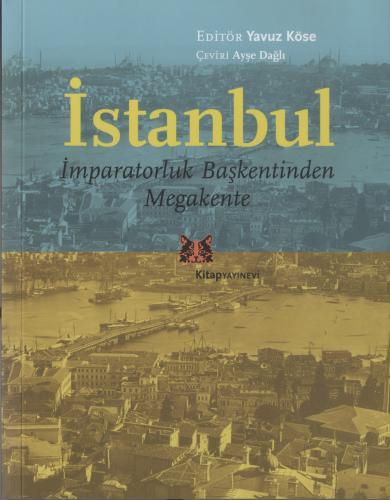 İstanbul, İmparatorluk Başkentinden Megakente