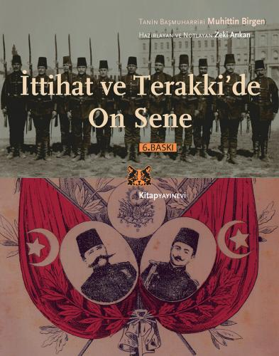 İttihat ve Terakki'de On Sene