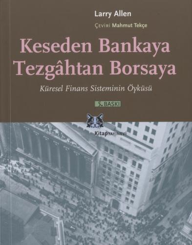 Keseden Bankaya Tezgahtan Borsaya