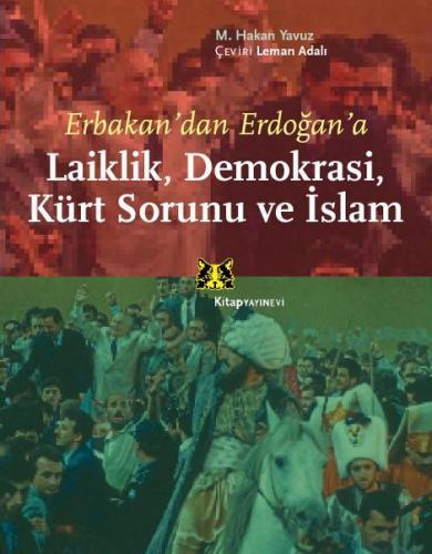 Laiklik, Demokrasi, Kürt Sorunu ve İslam %45 indirimli