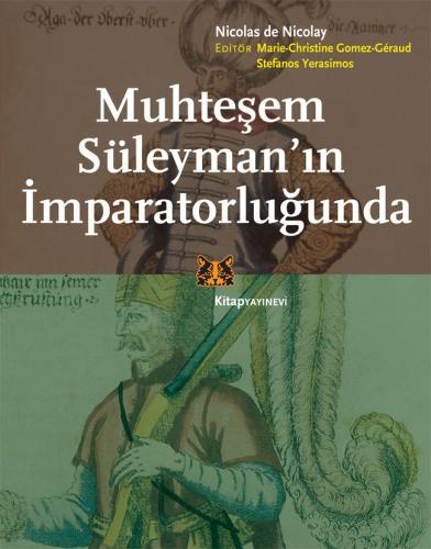 Muhteşem Süleyman'ın İmparatorluğunda