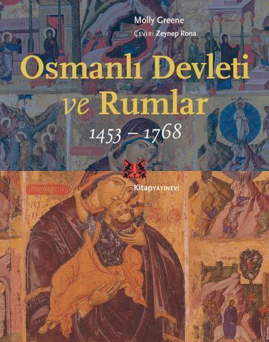 Osmanlı Devleti ve Rumlar 1453-1768 %35 indirimli