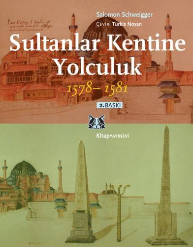 Sultanlar Kentine Yolculuk