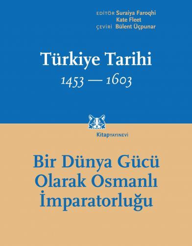 Türkiye Tarihi Cilt 2, 1453-1603