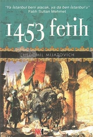 1453 Fetih Chedomil Mijatovich