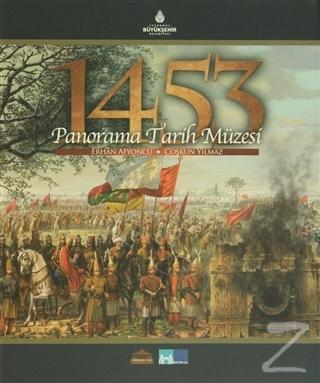 1453 Panorama Tarih Müzesi (Ciltli)