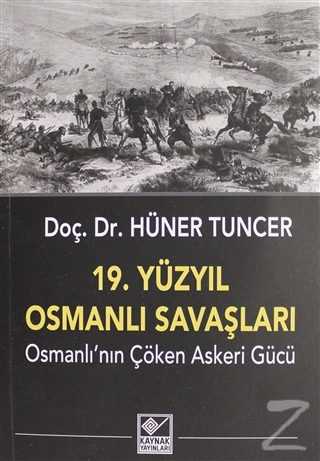 19. Yüzyıl Osmanlı Savaşları
