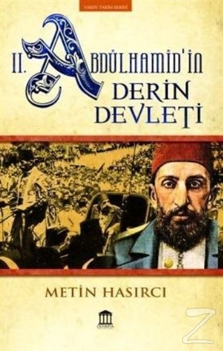 2. Abdülhamid'in Derin Devleti