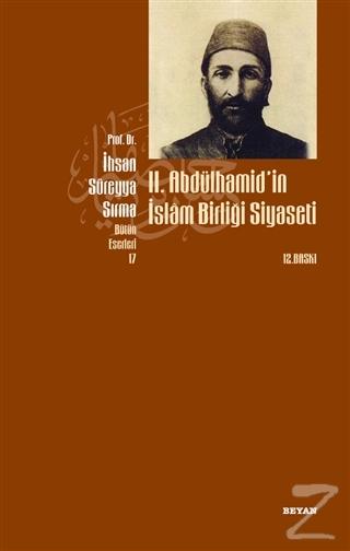 2. Abdülhamid'in İslam Birliği Siyaseti