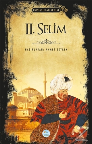 2.Selim (Padişahlar Serisi)