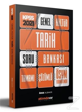 2021 KPSS Genel Kültür Tarih Soru Bankası Tamamı Bankası Tamamı Çözümlü ÖSYM Formatında