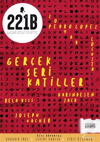 221B İki Aylık Polisiye Dergi Sayı: 18 Ocak - Şubat 2019