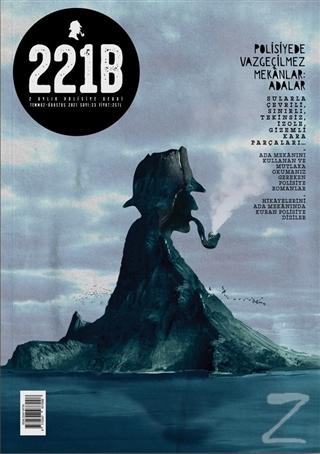 221B İki Aylık Polisiye Dergi Sayı: 33 Temmuz-Ağustos 2021