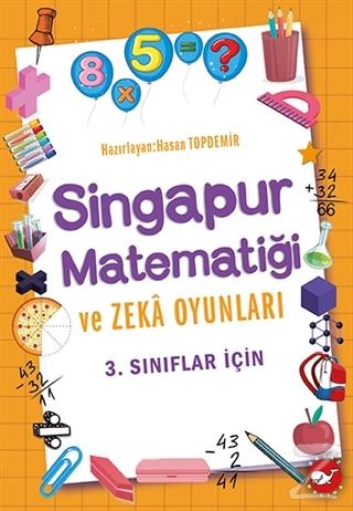 3.Sınıflar İçin Singapur Matematiği ve Zeka Oyunları