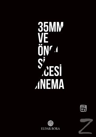 35mm ve Öncesi Sinema