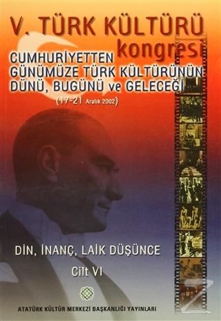5. Türk Kültürü Kongresi Cilt : 6