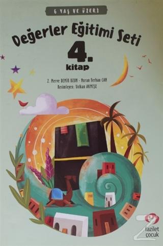 6 Yaş ve Üzeri Değerler Eğitimi Seti 4. Kitap