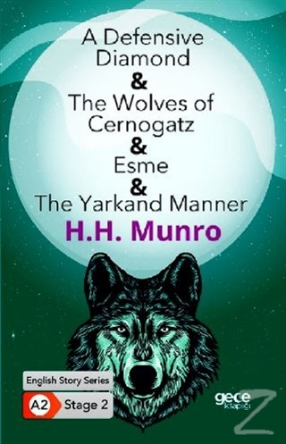 A Defensive Diamond - The Wolves of Cernogatz - Esme - The Yarkand Manner - İngilizce Hikayeler A2 Stage 2