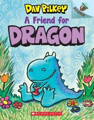 A Friend for Dragon: An Acorn Book