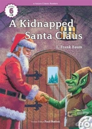A Kidnapped Santa Claus +CD (eCR Level 6)