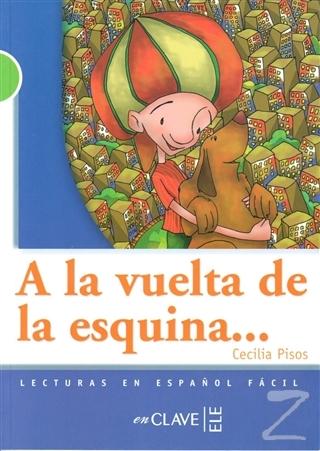 A La Vuelta De La Esquina +Audio Descargable (LG Nivel-2)