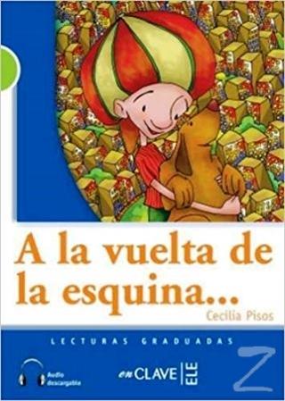 A la Vuelta de la Esquina - Audio (LG-2) İspanyolca Okuma Kitabı Cecil