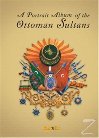 A Portrait Album of the Ottoman Sultans