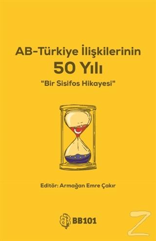 AB-Türkiye İlişkilerinin 50 Yılı