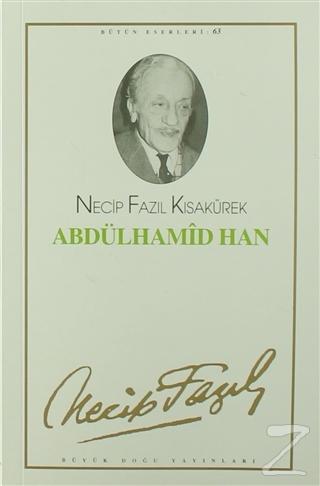 Abdülhamid Han : 54 - Necip Fazıl Bütün Eserleri