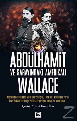 Abdülhamit ve Sarayındaki Amerikalı