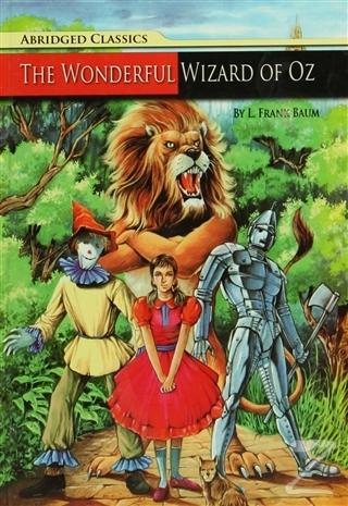 Abridged Classics : The Wonderful Wizard Of Oz (Ciltli)