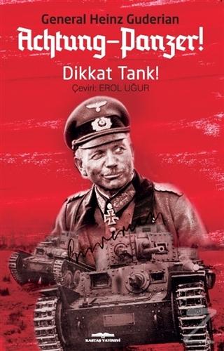 Achtung - Panzer! - Dikkat Tank!
