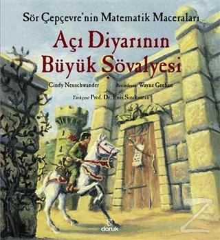 Açı Diyarının Büyük Şövalyesi - Sör Çepçevre'nin Matematik Maceraları