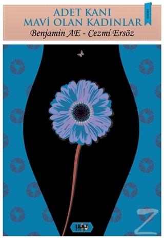 Adet Kanı Mavi Olan Kadınlar
