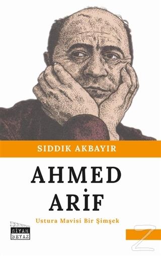 Ahmed Arif - Ustura Mavisi Bir Şimşek