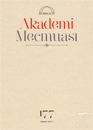 Akademi Mecmuası Sayı : 177 Ocak 2016