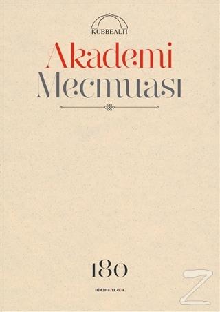 Akademi Mecmuası Sayı : 180 Ekim 2016