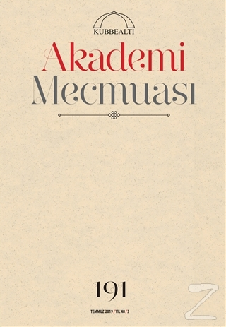 Akademi Mecmuası Sayı: 191 Temmuz 2019